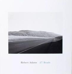 Adams, Robert: 27 Roads.