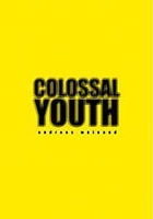 Andreas Weinand: Colossal Youth.