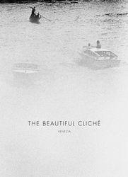 Renato D'agostin: The Beautiful Cliché.