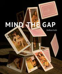 Lutz, Joshua: Mind The Gap.